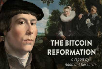 The Bitcoin Reformation