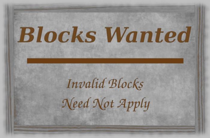 Invalid Blocks Need Not Apply