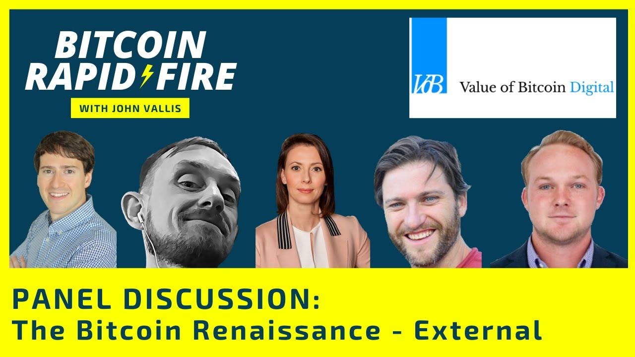 Bitcoin Renaissance – with Marty Bent, John Vallis, Alex Gladstein, Elizabeth Prefontaine, & Brady Swenson